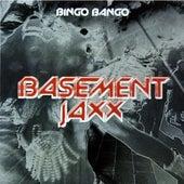 Bingo Bango by Basement Jaxx