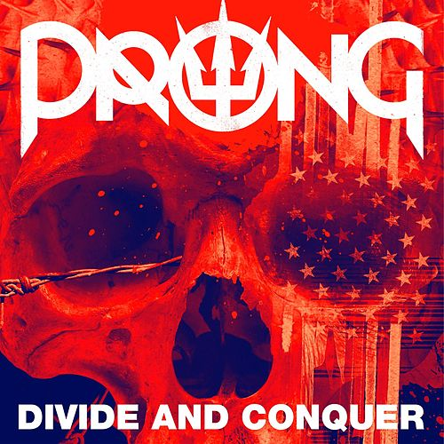Divide And Conquer by Prong