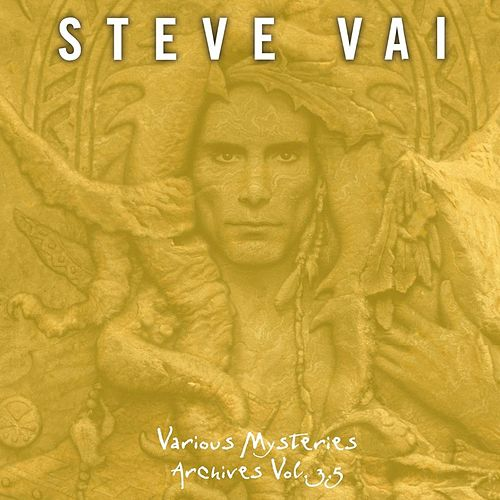 Various Mysteries Archives Vol. 3.5 by Joe Satriani