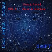 Loco Poeta Musica Unmastered, Vol. 1: Amor & Dembow by Jgift