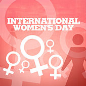 Play & Download International Women's Day by Various Artists | Napster