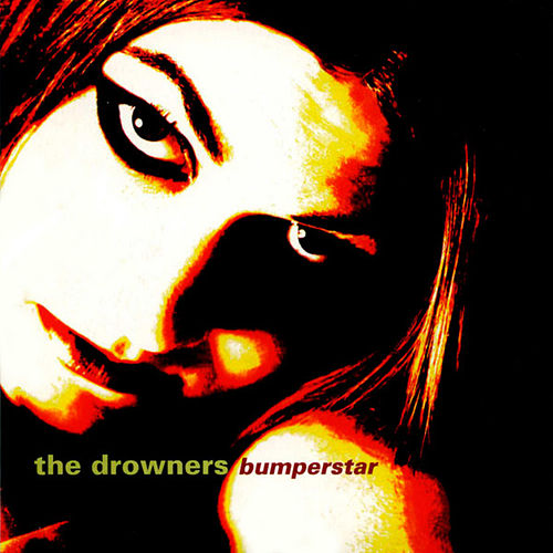 Play & Download Bumperstar by Drowners | Napster