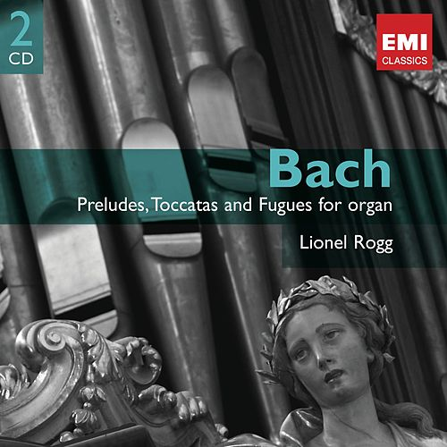 Play & Download Bach: Organ Works Vol.1 by Lionel Rogg | Napster
