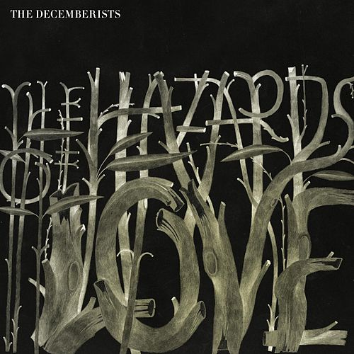 Play & Download Hazards Of Love by The Decemberists | Napster