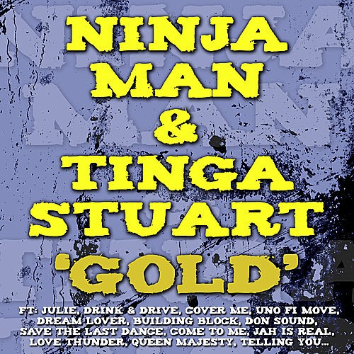 Play & Download Gold by Ninjaman | Napster