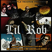 Play & Download The Best of Lil Rob, Vol. 1 by Lil Rob | Napster