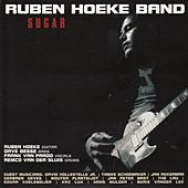 Play & Download Sugar by Ruben Hoeke Band | Napster