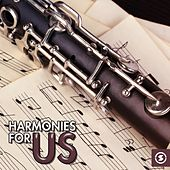 Harmonies for Us by Various Artists