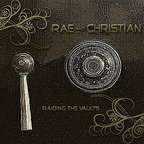 Play & Download Raiding The Vaults by Rae & Christian | Napster