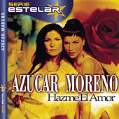 Play & Download Hazme El Amor by Azucar Moreno | Napster