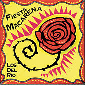 Play & Download Fiesta Macarena by Los del Rio | Napster