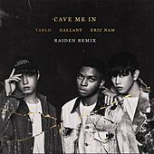 Cave Me In (Raiden Remix) by Eric Nam