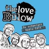 Du schweigst by The Love Bülow