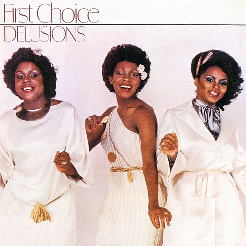 Delusions (Bonus Version) by First Choice