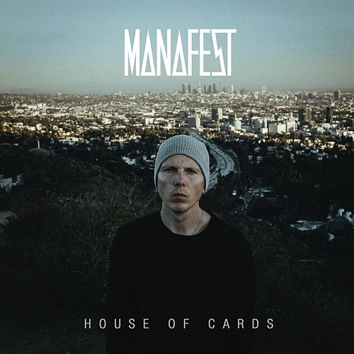 House of Cards by Manafest