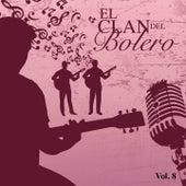 El Clan del Bolero Vol. 8 by Various Artists