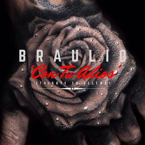 Con Tu Adios by Braulio