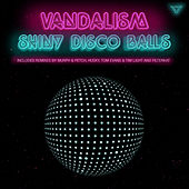 Shiny Disco Balls by Vandalism