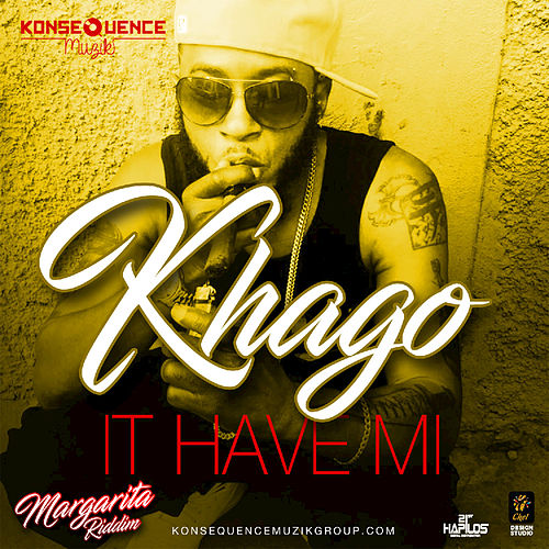 It Have Mi by Khago
