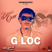 Bend Over by G Loc