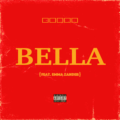 Bella by Bryce Vine