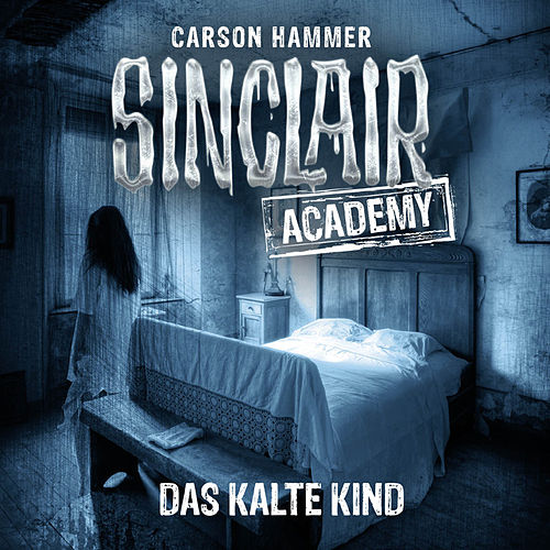 Sinclair Academy, Folge 10: Das kalte Kind von John Sinclair