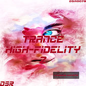 Trance High - Fidelity, Vol. 2 by Various Artists