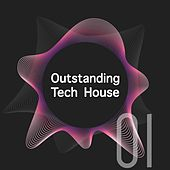 Outstanding Tech House, Vol. 1 by Various Artists