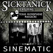 Sinematic (feat. Texas Microphone Massacre) by Sicktanick