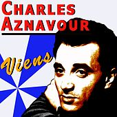 Viens by Charles Aznavour
