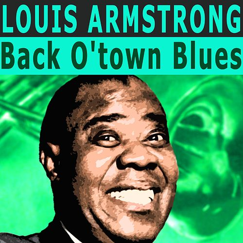 Back O'town Blues von Louis Armstrong