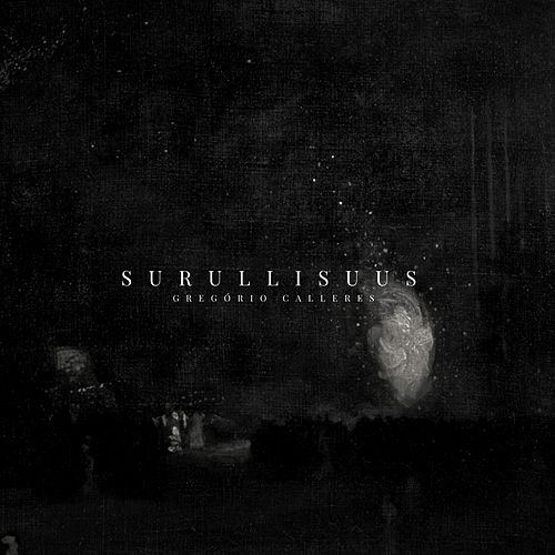 Surullisuus by Gregório Calleres