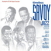 Play & Download Sampler: Timeless Savoy Jazz by Various Artists | Napster