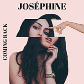 Coming Back by Josephine