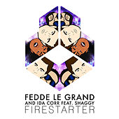 Firestarter (ft. Shaggy) by Fedde Le Grand and Ida Corr