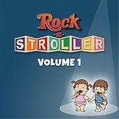 Rock-n-Stroller, Vol. 1 by Rock-n-Stroller