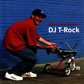 Who's Your Daddy by DJ T-Rock