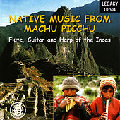 Native Music From Machu Picchu by Los Caballeros