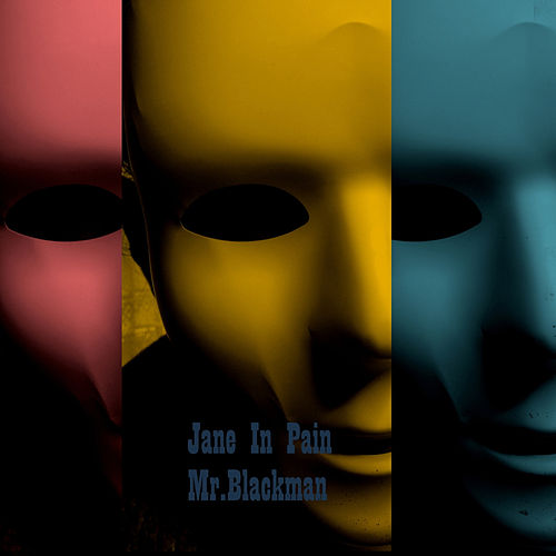 Mr.Blackman by Jane in Pain