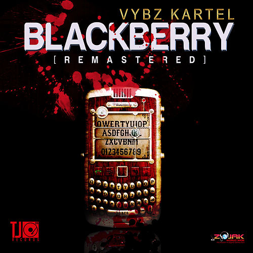 Blackberry (Remastered) - Single by VYBZ Kartel