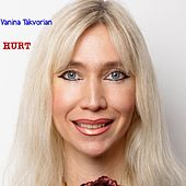 Hurt by Vanina Takvorian