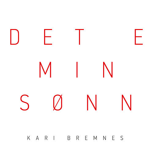 Det e min sønn by Kari Bremnes