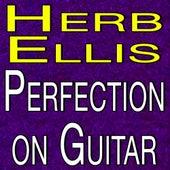 Herb Ellis Quintet Perfection on Guitar von Herb Ellis Quintet