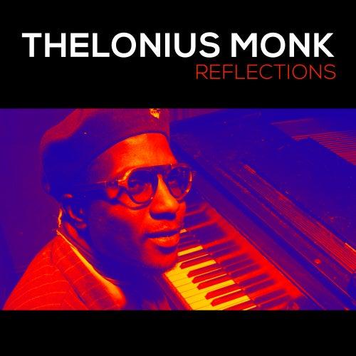 Reflections von Thelonious Monk