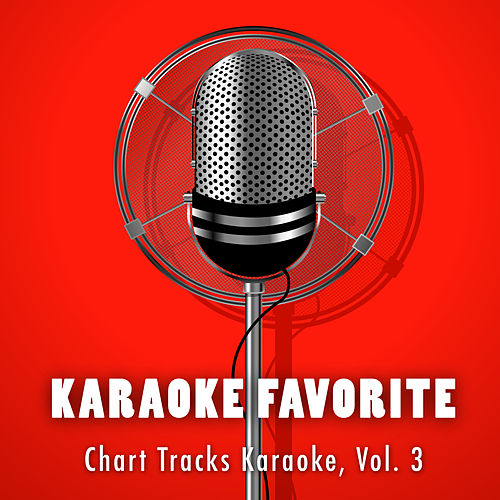 Chart Tracks Karaoke, Vol. 3 by Karaoke Jam Band
