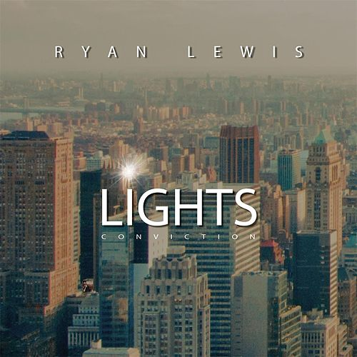 Lights: Conviction by Ryan Lewis