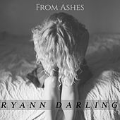 From Ashes by Ryann Darling