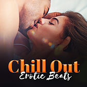 Chill Out Erotic Beats – Summer Sounds 2017, Ibiza Lovers, Sexy Dance, Party Night by #1 Hits Now