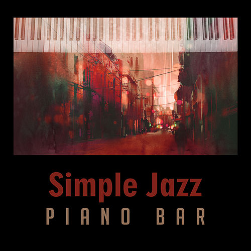 Simple Jazz Piano Bar – Calming Sounds, Stress Relief, Jazz Relaxation, Easy Listening, Smooth Note de Soft Jazz