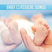 Baby Classical Songs – Stress Relief, Soothing Piano, Inner Peace, Calming Sounds, Baby Music by Baby Lullaby (1)